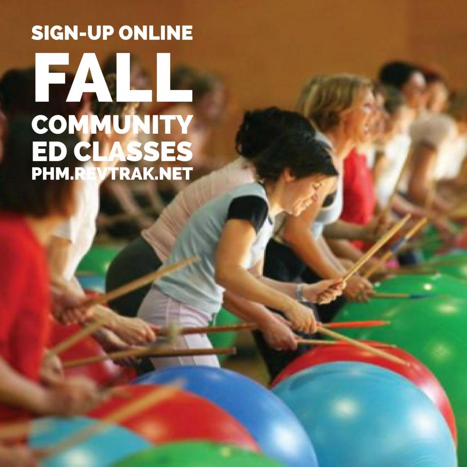 Sign-up online for P-H-M's Fall Community Ed Classes at phm.revtrak.net